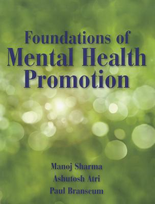 Foundations of Mental Health Promotion By Sharma